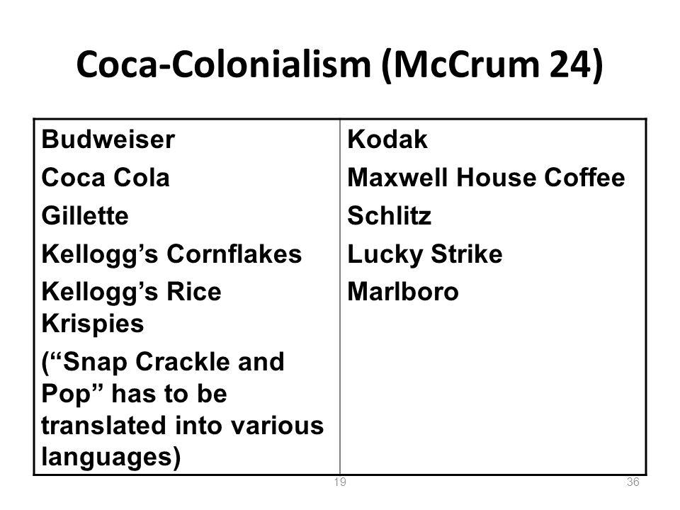 Coca-Colonialism (McCrum 24)