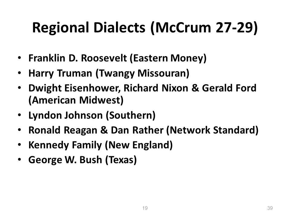 Regional Dialects (McCrum 27-29)