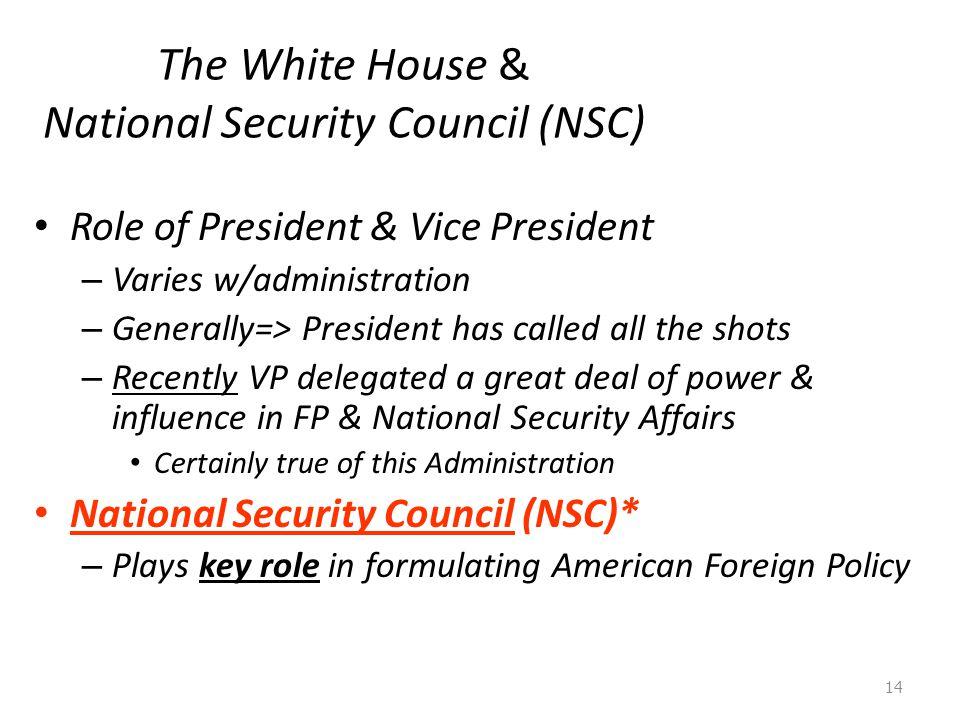 The White House & National Security Council (NSC)