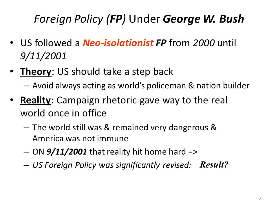 Foreign Policy (FP) Under George W. Bush