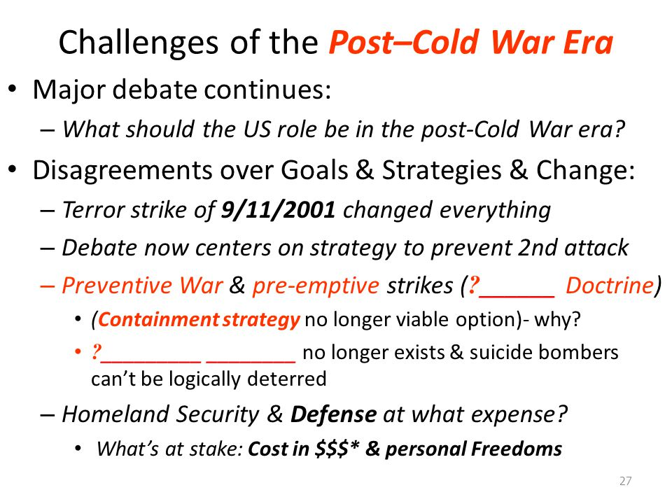 Challenges of the Post–Cold War Era