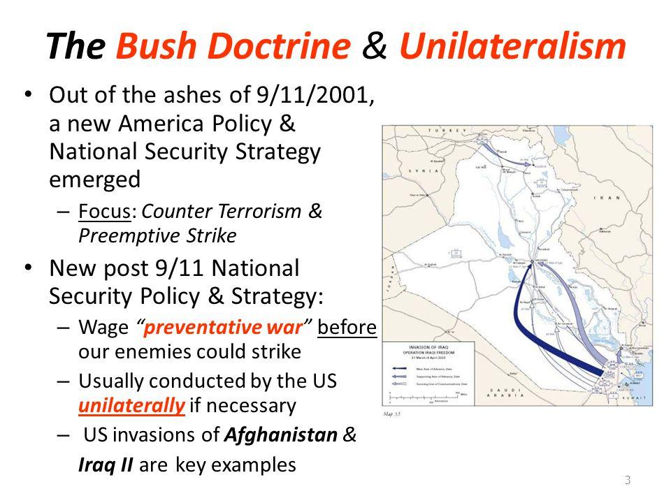 The Bush Doctrine & Unilateralism