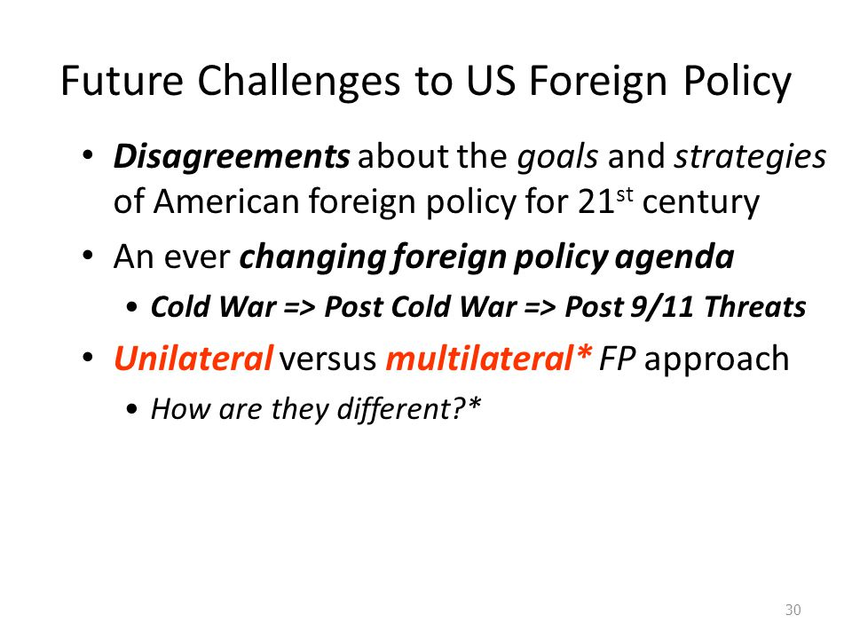A look at the future involvement in foreign affairs of the united states