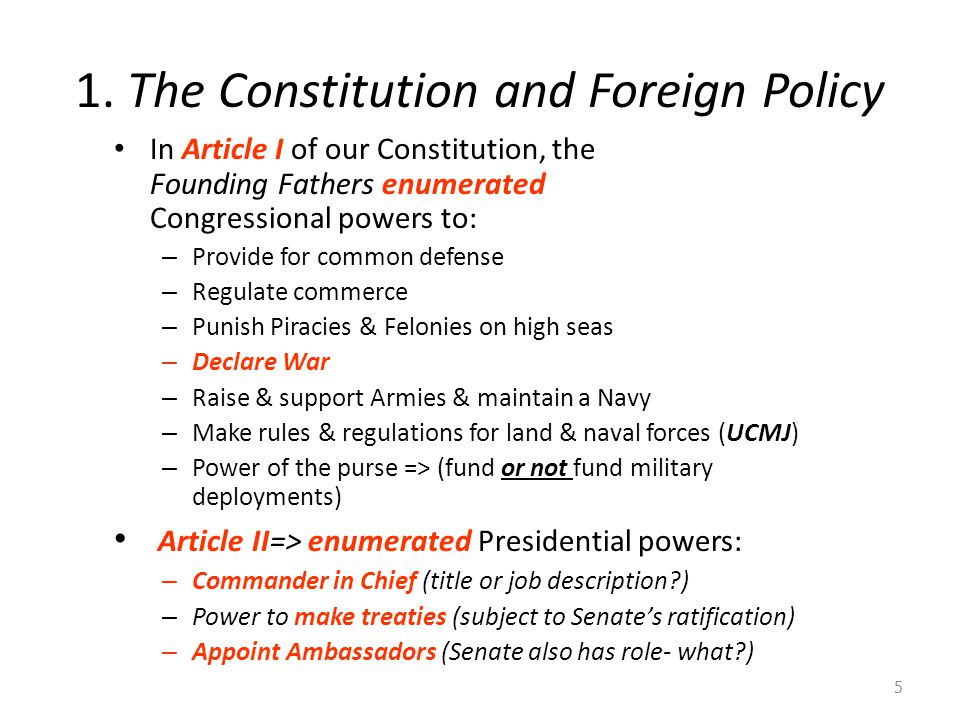 1. The Constitution and Foreign Policy