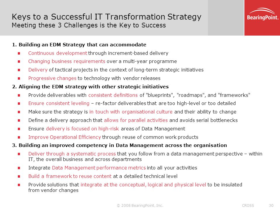 Keys to a Successful IT Transformation Strategy Meeting these 3 Challenges is the Key to Success