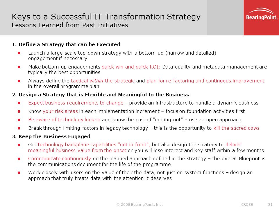 Keys to a Successful IT Transformation Strategy Lessons Learned from Past Initiatives