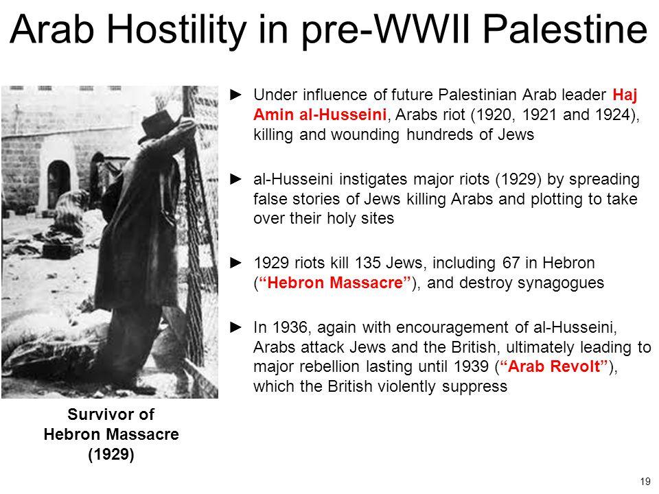 Arab Hostility in pre-WWII Palestine