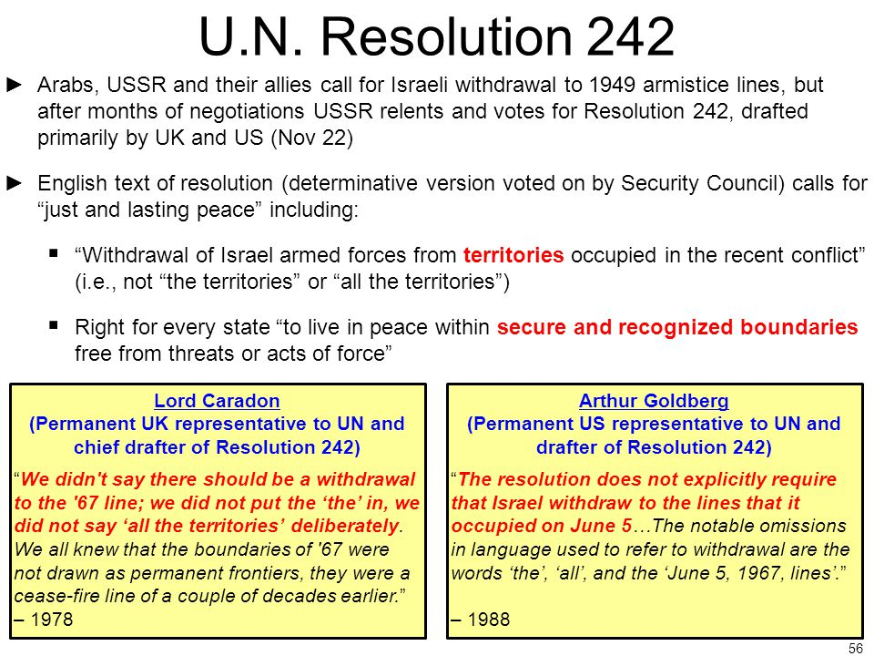 (Permanent US representative to UN and drafter of Resolution 242)