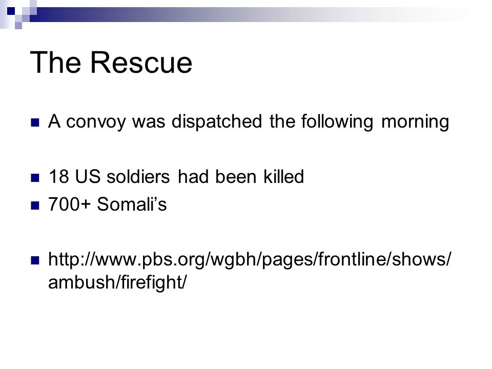 The Rescue A convoy was dispatched the following morning