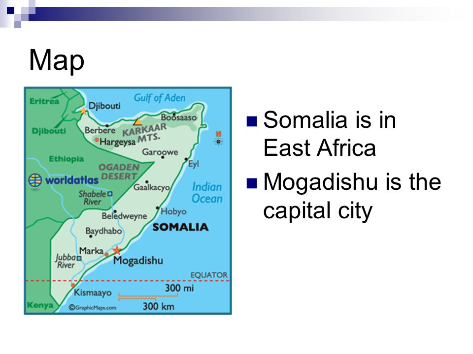 Map Somalia is in East Africa Mogadishu is the capital city