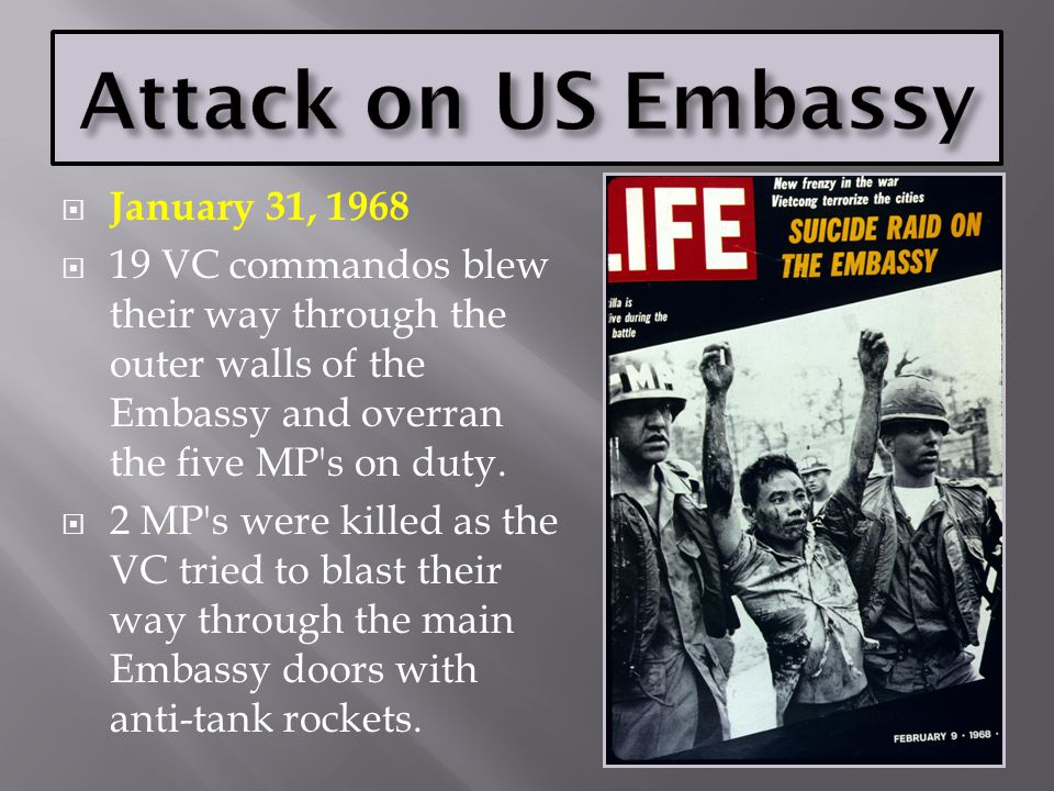 Attack on US Embassy January 31, 1968