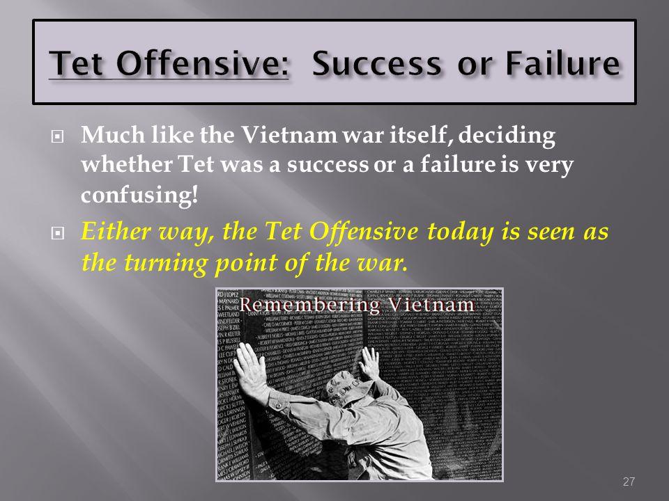 Tet Offensive: Success or Failure