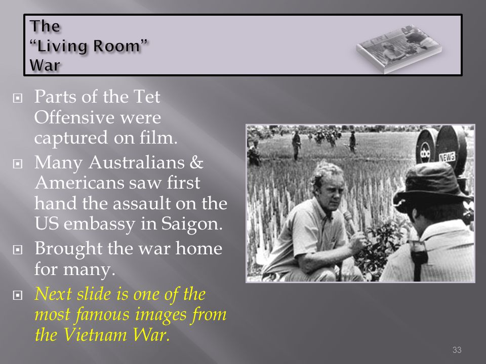 Parts of the Tet Offensive were captured on film.