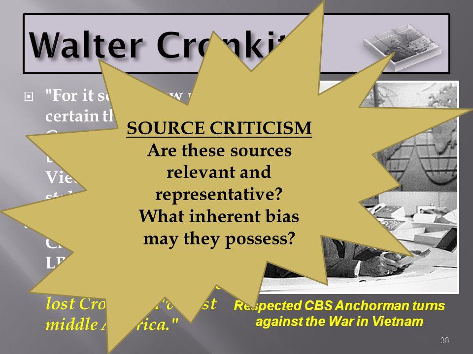 Walter Cronkite SOURCE CRITICISM