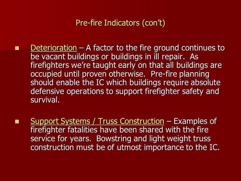 Pre-fire Indicators (con't)