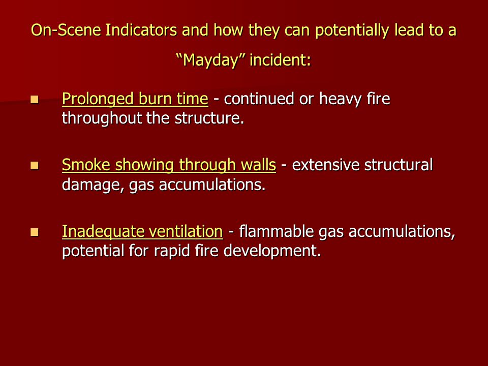 On-Scene Indicators and how they can potentially lead to a Mayday incident: