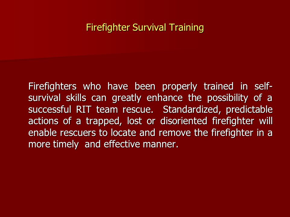 Firefighter Survival Training