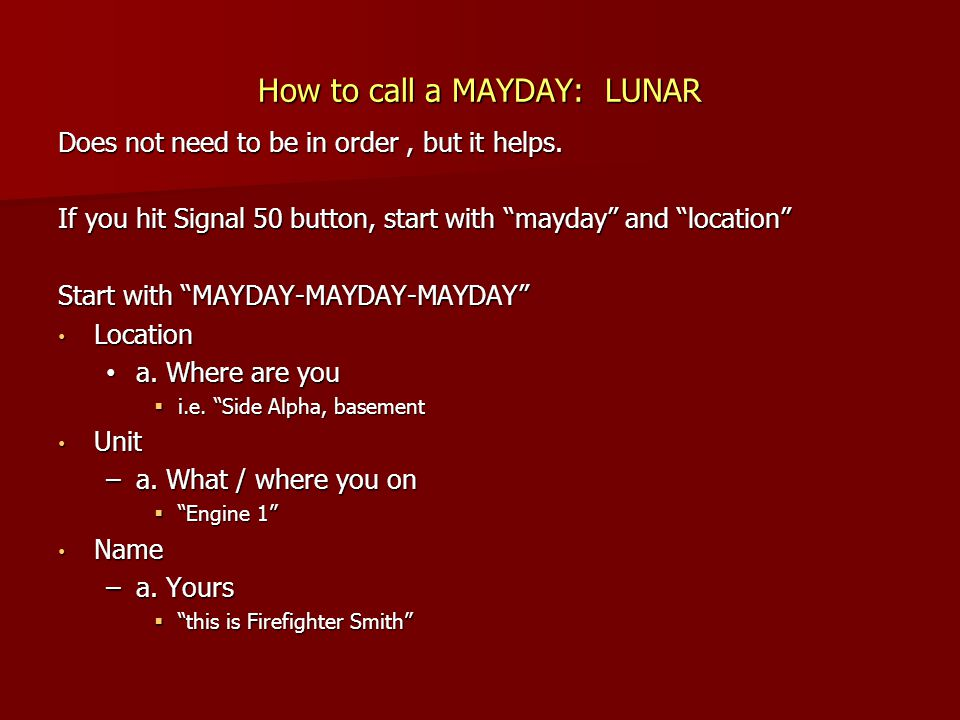 How to call a MAYDAY: LUNAR