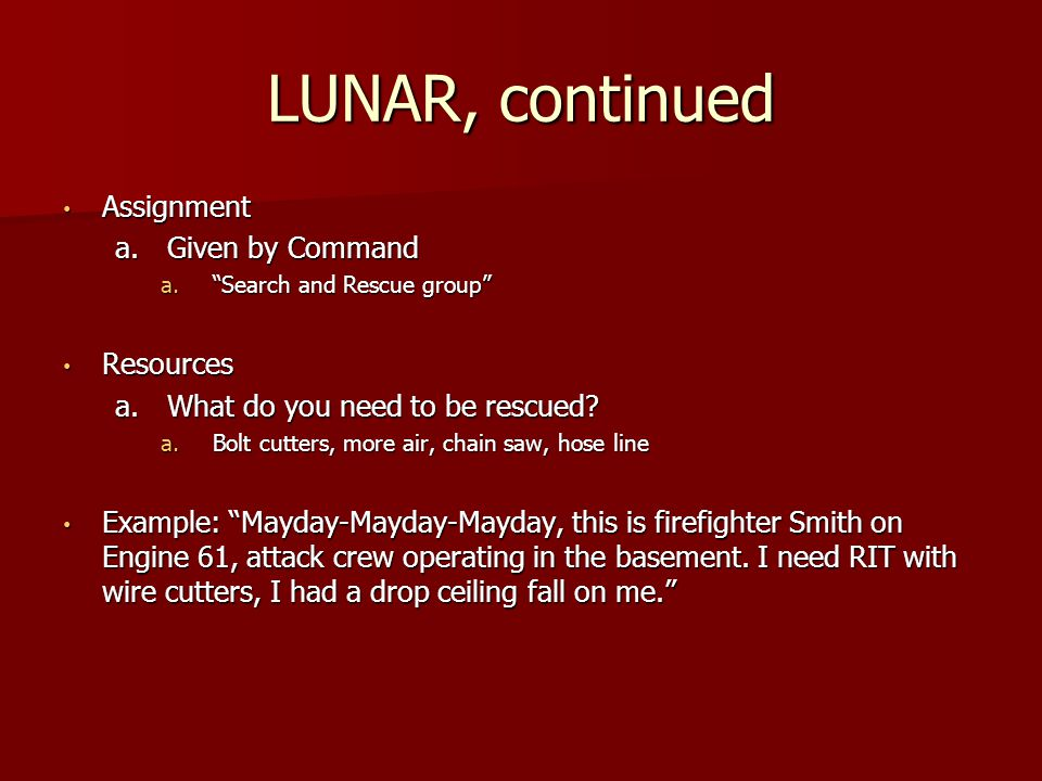 LUNAR, continued Assignment Given by Command Resources