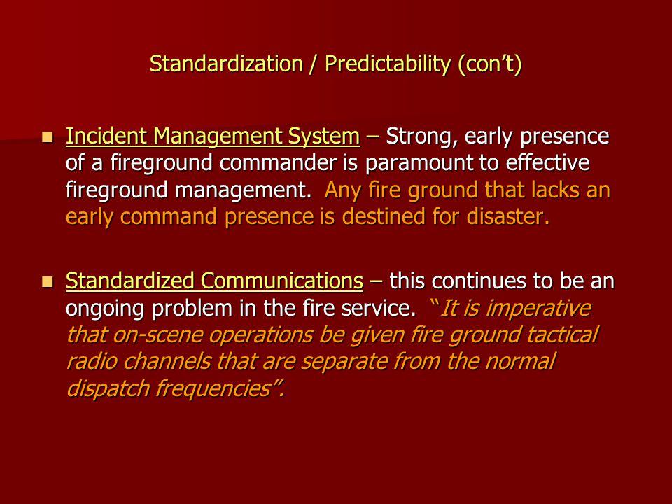 Standardization / Predictability (con't)