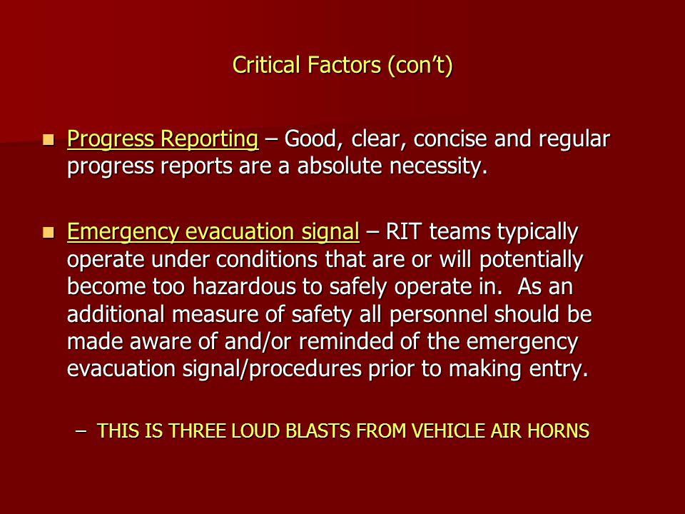 Critical Factors (con't)