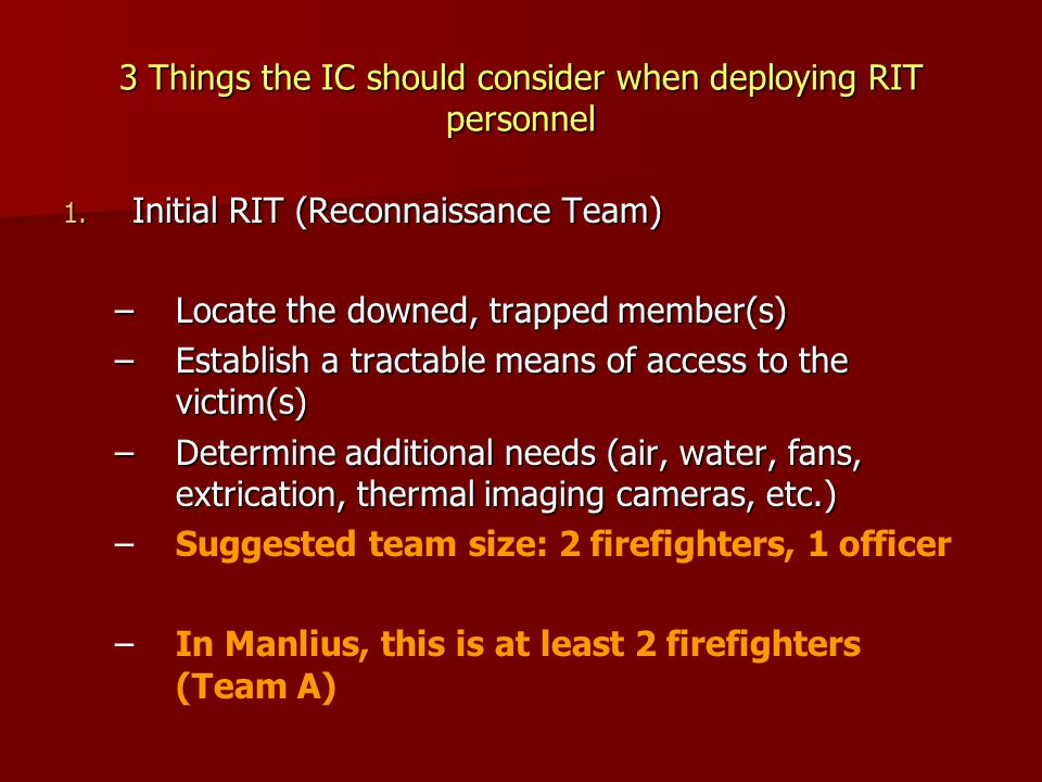 3 Things the IC should consider when deploying RIT personnel