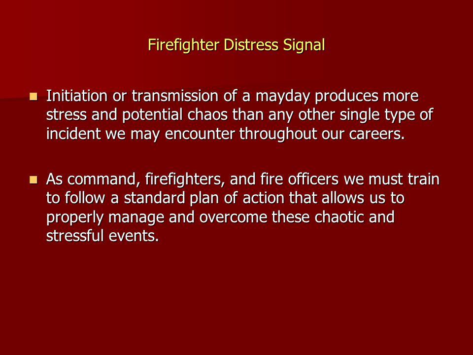 Firefighter Distress Signal