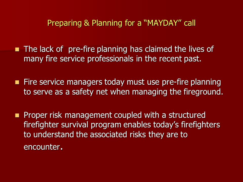 Preparing & Planning for a MAYDAY call