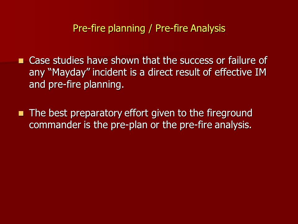 Pre-fire planning / Pre-fire Analysis