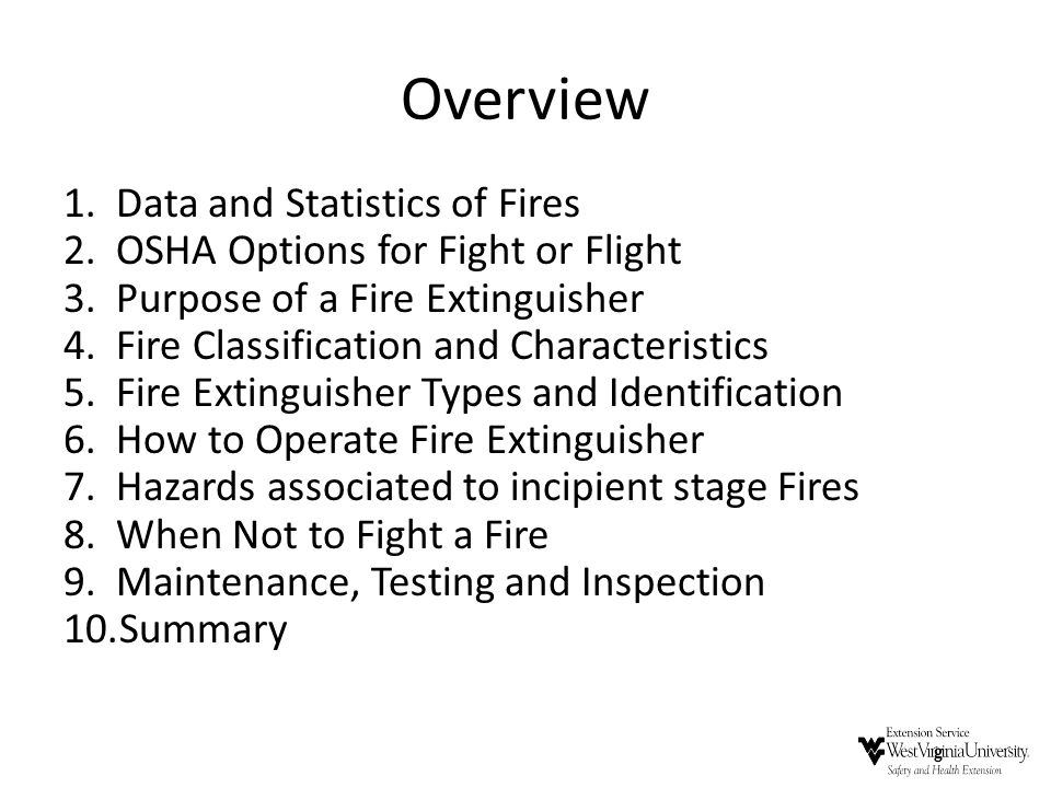 Overview Data and Statistics of Fires OSHA Options for Fight or Flight