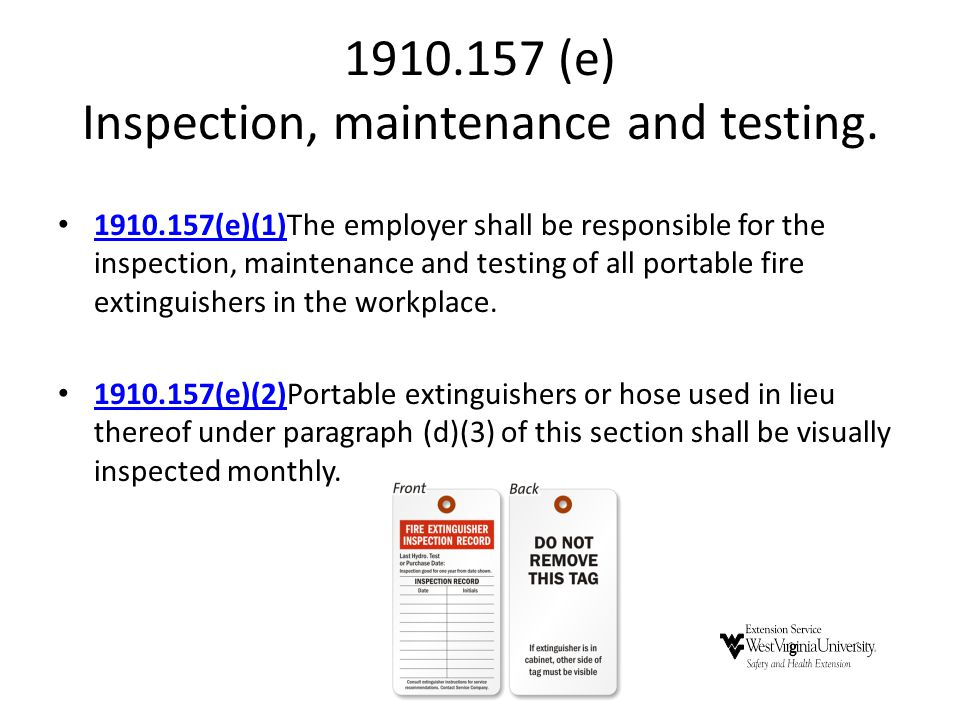 1910.157 (e) Inspection, maintenance and testing.