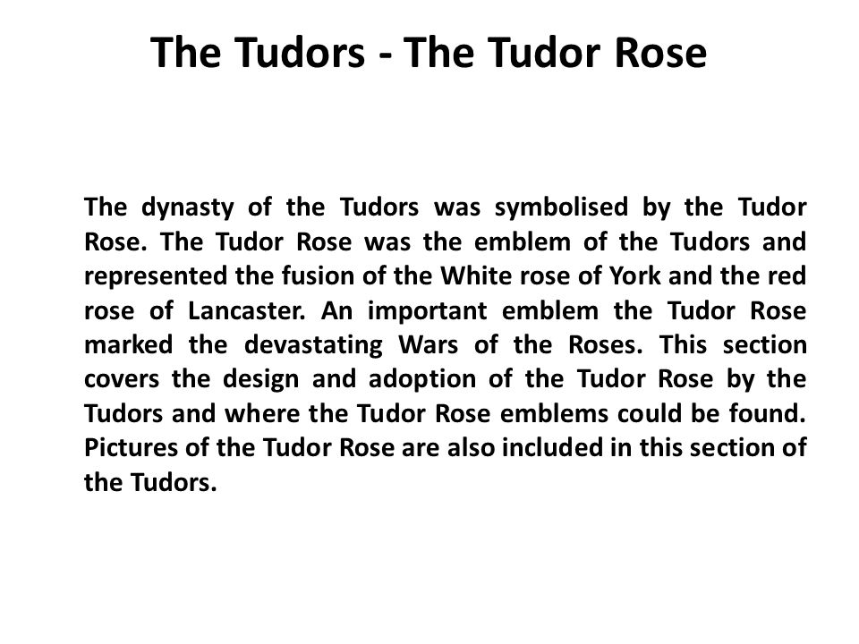 The Tudors - The Tudor Rose
