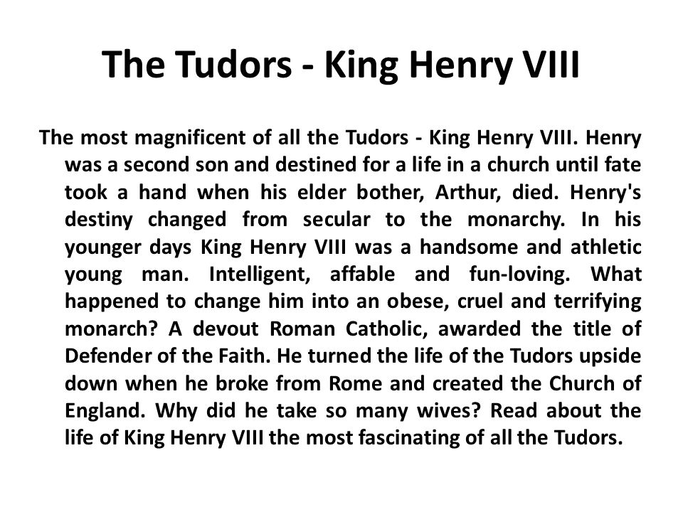 The Tudors - King Henry VIII