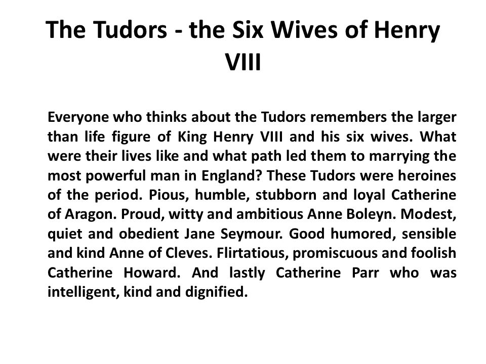 The Tudors - the Six Wives of Henry VIII