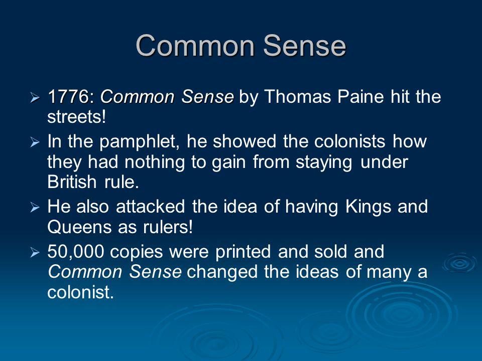 Common Sense 1776: Common Sense by Thomas Paine hit the streets!