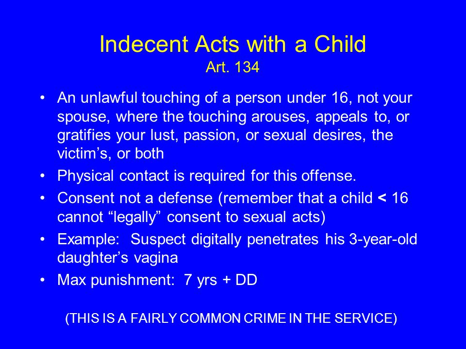 Indecent Acts with a Child Art. 134