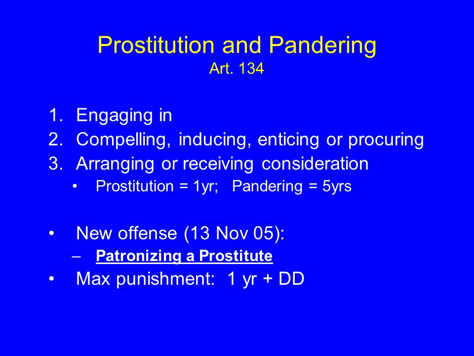 Prostitution and Pandering Art. 134