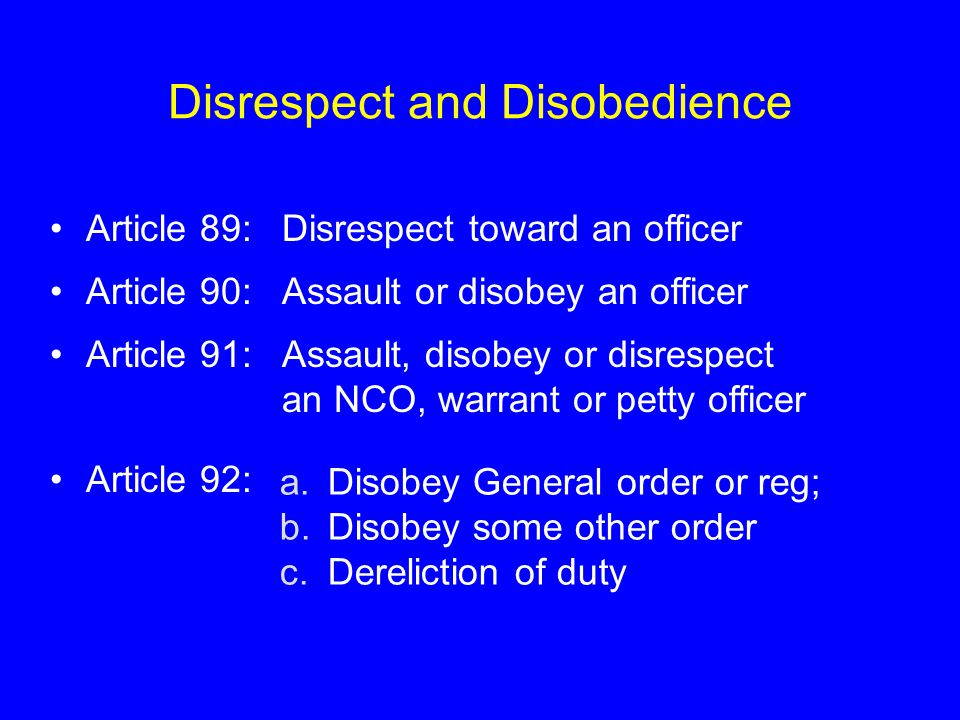 Disrespect and Disobedience