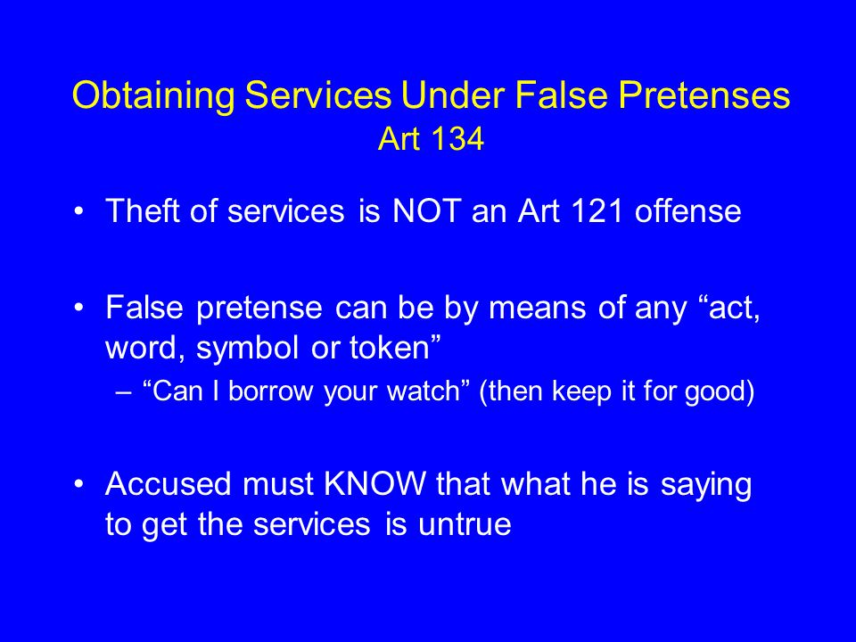 Obtaining Services Under False Pretenses Art 134