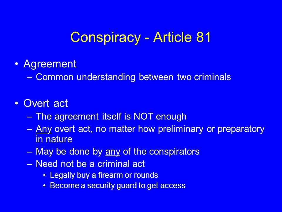Conspiracy - Article 81 Agreement Overt act