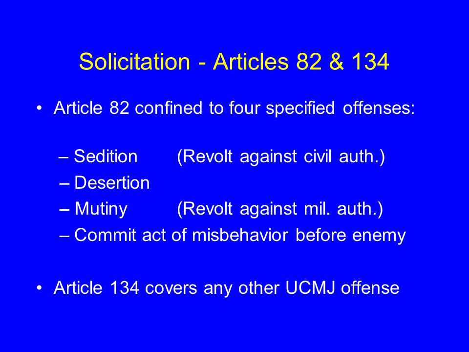 Solicitation - Articles 82 & 134