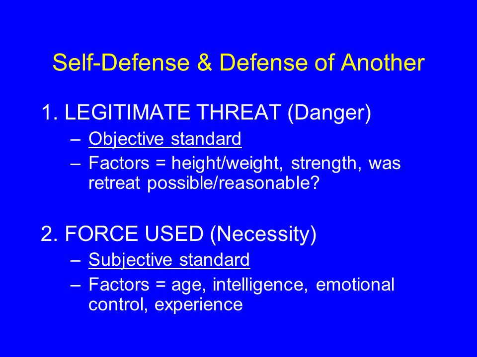 Self-Defense & Defense of Another