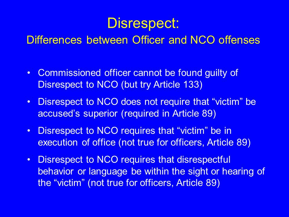 Disrespect: Differences between Officer and NCO offenses