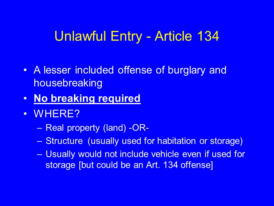 Unlawful Entry - Article 134