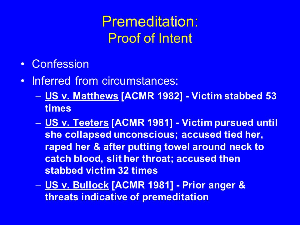 Premeditation: Proof of Intent