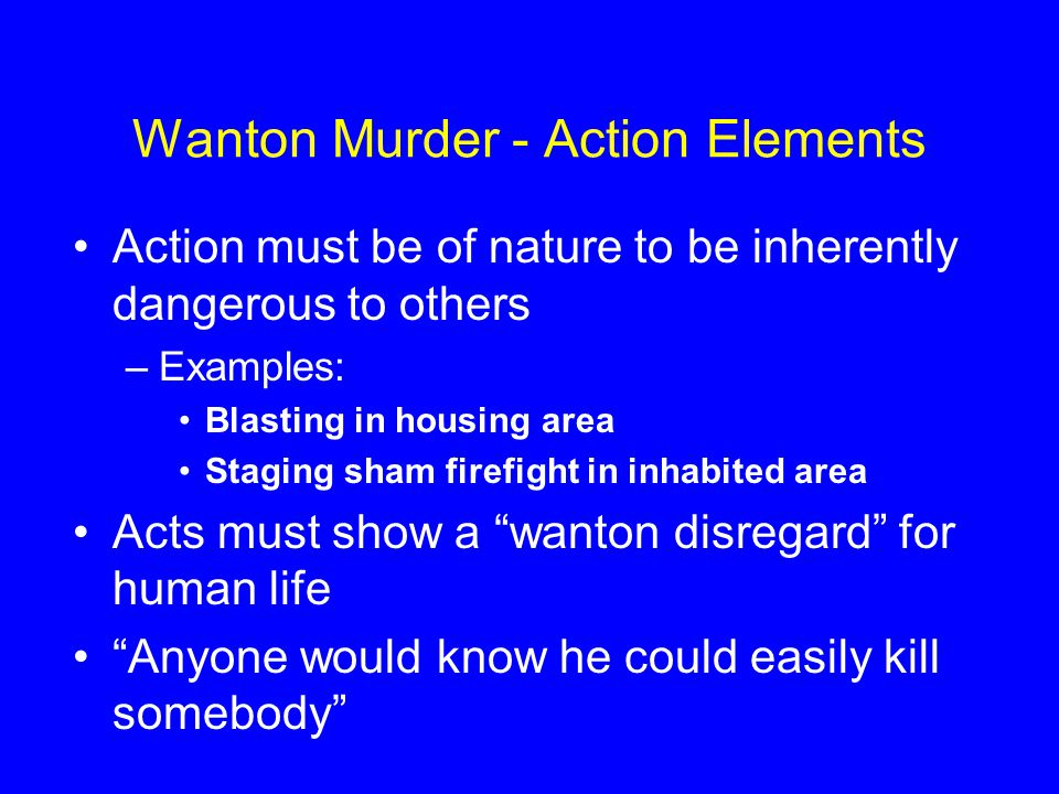 Wanton Murder - Action Elements