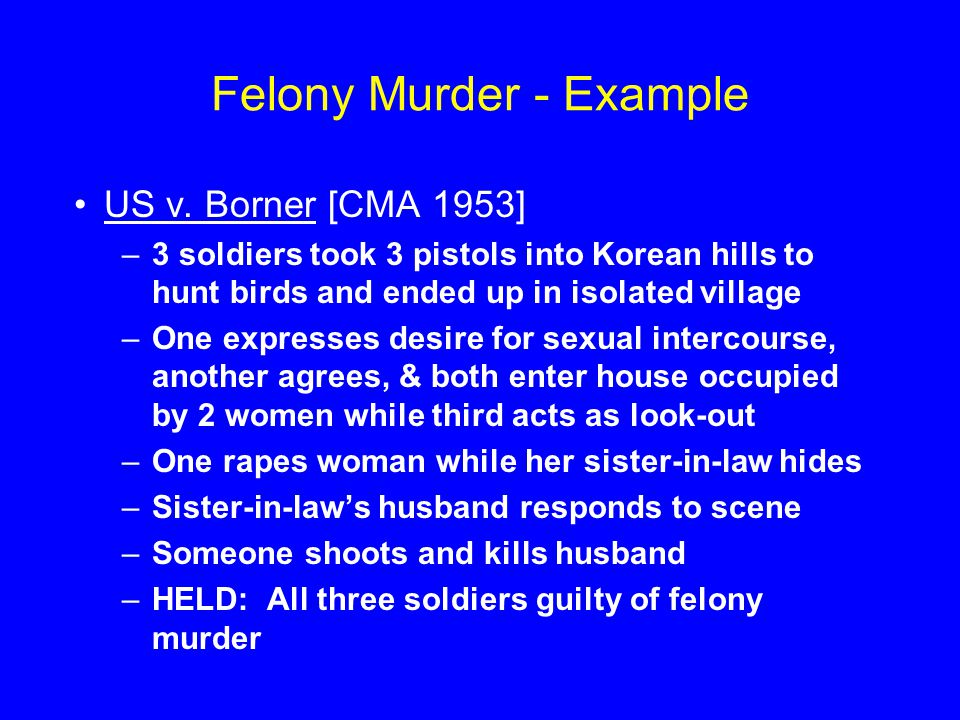 Felony Murder - Example