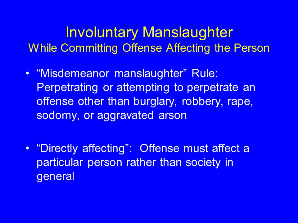 Involuntary Manslaughter While Committing Offense Affecting the Person