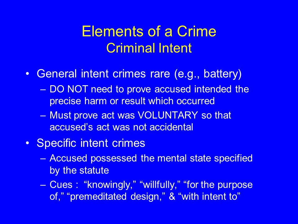 Elements of a Crime Criminal Intent