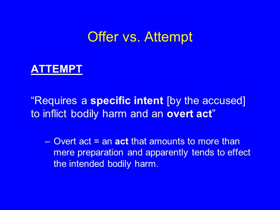 Offer vs. Attempt ATTEMPT